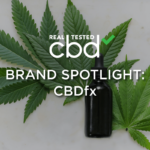 Real Tested CBD Brand Spotlight – CBDfx